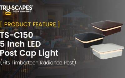 Product Feature: C-150 LED Post Cap Light